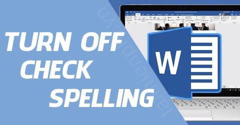 [TaiMienPhi.Vn] Cách tắt check spelling trong Word, tắt kiểm tra chính tả