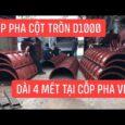 Cốp pha cột tròn đường kính 1000 cao 4 mét | Cốp Pha Việt